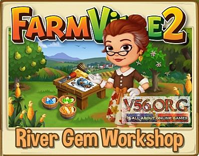 Farmville 2 River Gem Workshop