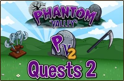 Phantom Valley Quests 2