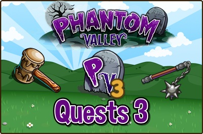 Phantom Valley Quests 3
