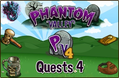 Phantom Valley Quests 4