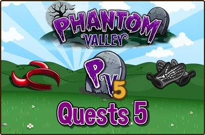 Phantom Valley Quests 5