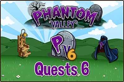 Phantom Valley Quests 6