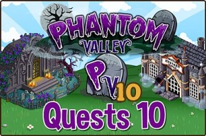 Phantom Valley Quests 10