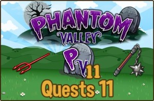 Phantom Valley Quests 11