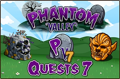 Phantom Valley Quests 7