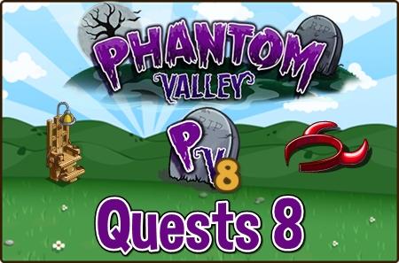 Phantom Valley Quests 8