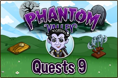 Phantom Valley Quests 9