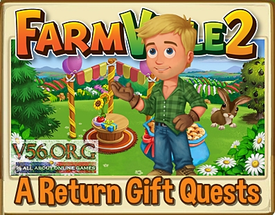 Farmville 2 A Return Gift Quests