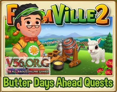 Farmville 2 Butter Days Ahead Quests
