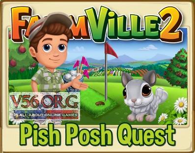 Pish Posh Quest