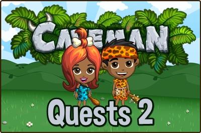 Caveman Ckub Quests 2